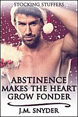 Cover for Abstinence Makes the Heart Grow Fonder